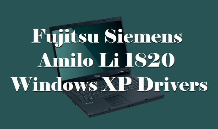 Fujitsu Siemens Amilo Li 1820 Windows XP Drivers 2